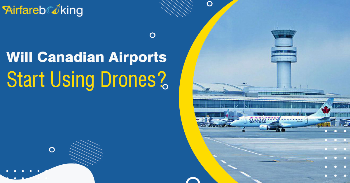 Will-Canadian-Airports-Start-Using-Drones