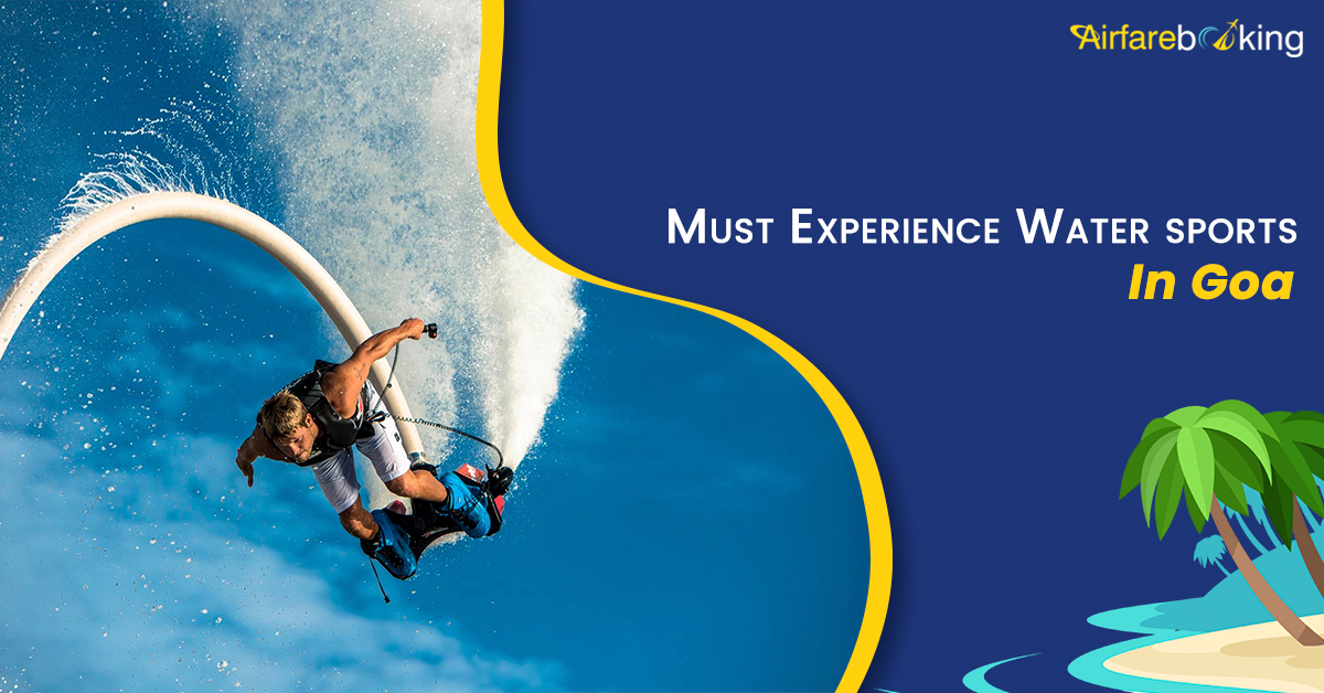 8 Must Experience Water Sports in Goa