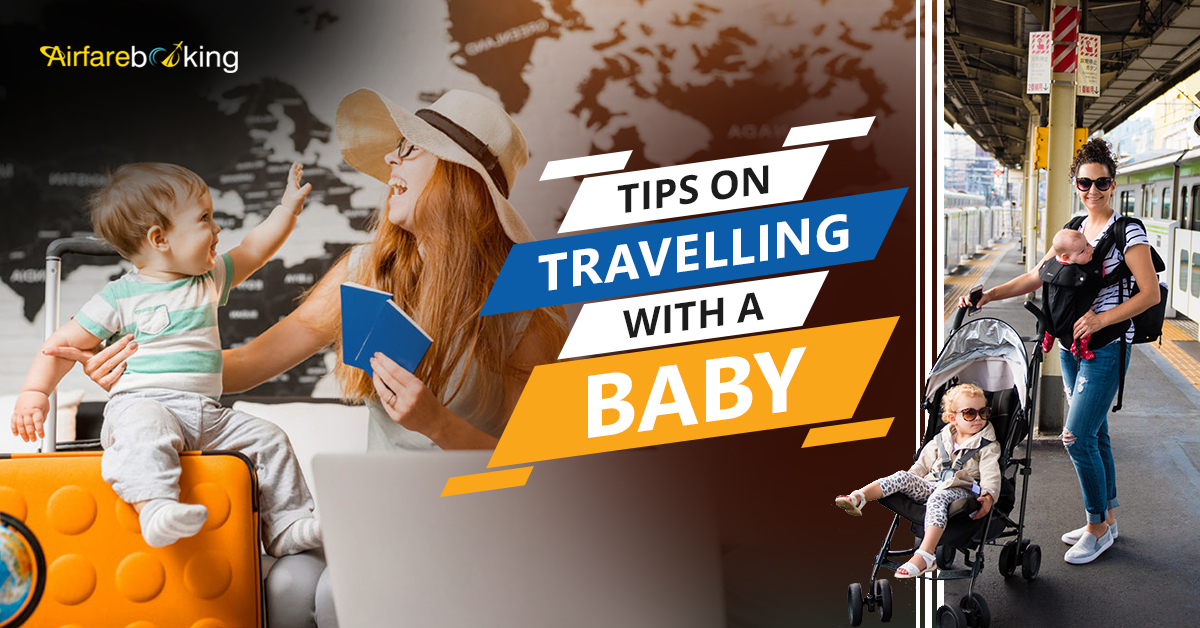 Tips on Traveling With a Baby