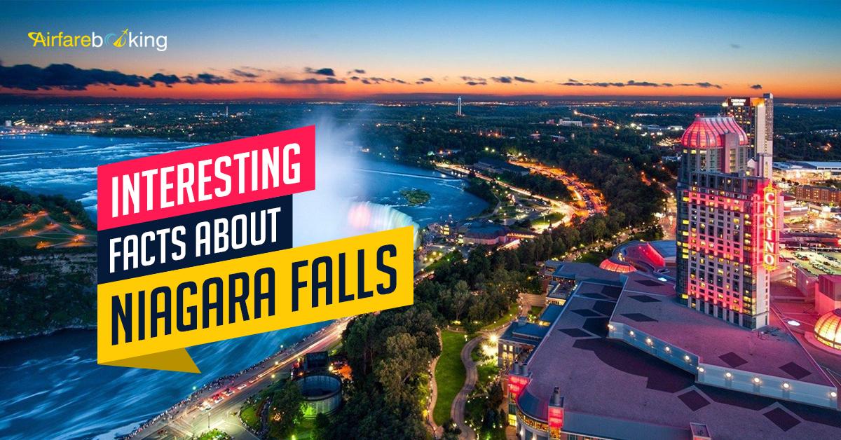 Interesting Facts About Niagara Falls