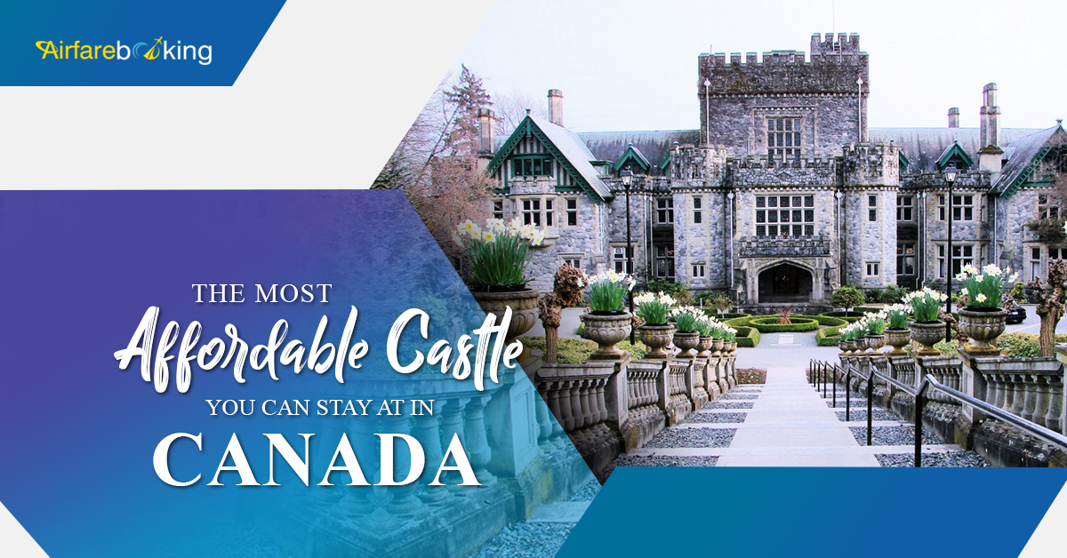 The Most Affordable Castle You Can Stay at in Canada